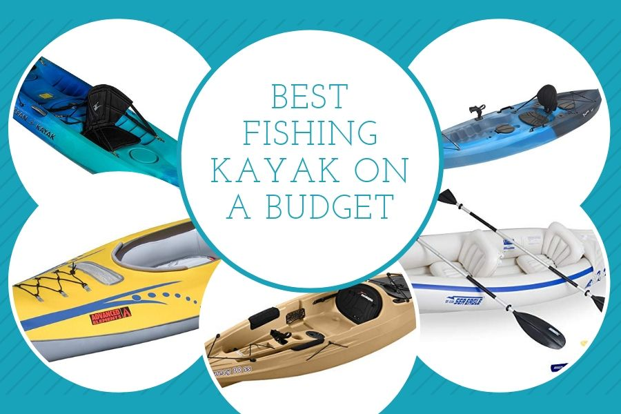 Best Fishing Kayak on a Budget